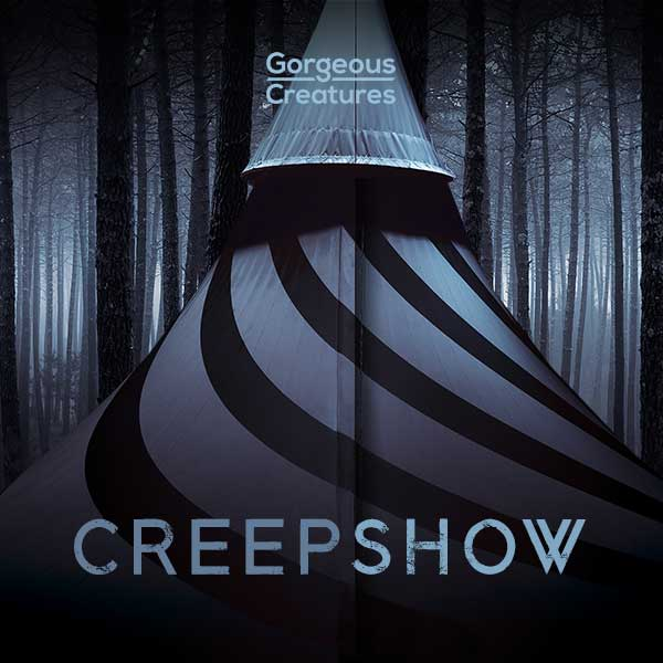 Creepshow by Gorgeous Creatures